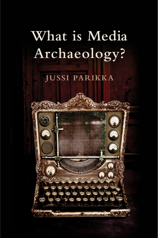 Parikka_What-is-media-archaeology